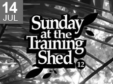 Sunday at the Training Shed 12