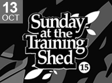Sunday at the Training Shed 15
