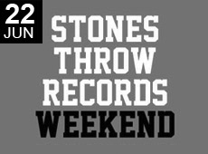 STONES THROW RECORDS WEEKEND PT.2