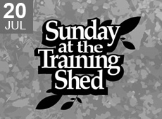 Sunday at the Training Shed 21