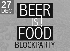 Beer Is Food Block Party!