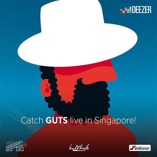 GUTS – Live in Singapore!