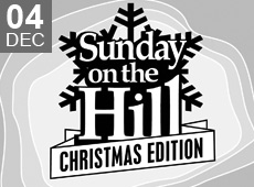 SUNDAY ON THE HILL – CHRISTMAS EDITION